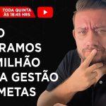 O 1º MILHÃO DE FATURAMENTO COM A GESTÃO POR METAS