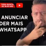 Como anunciar e vender pelo WhatsApp