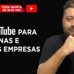 Agência de Marketing Digital: YouTube para pequenas e médias empresas